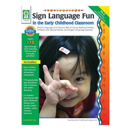 Carson Dellosa Teacher\'s Resource Book: Sign Language Fun in the Early Childhood Classroom