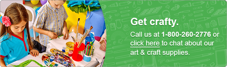 Get crafty. Call us at 1-800-260-2776 or click here to chat about our art & craft supplies.