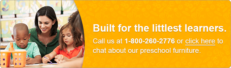 Built for the littlest learners. Call us at 1-800-260-2776 or click here to chat about our preschool furniture.