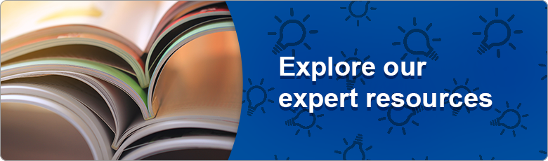 Explore our expert resources